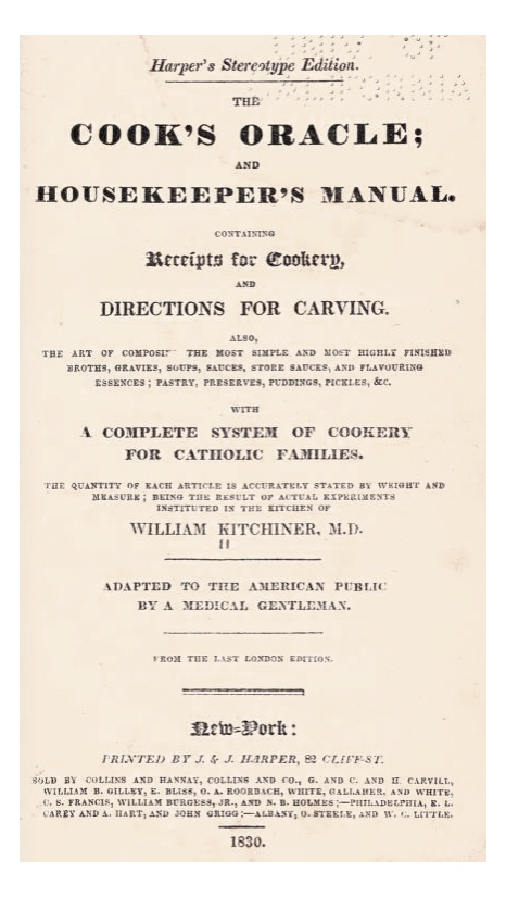 07179dd0b4 TITLE  The cook s oracle  and Housekeeper s manual. Containing receipts for  plain cookery
